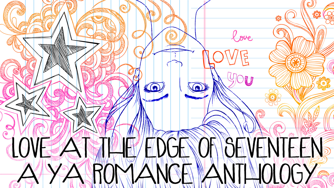 Kickstarter Header_Love at the Edge of Seventeen
